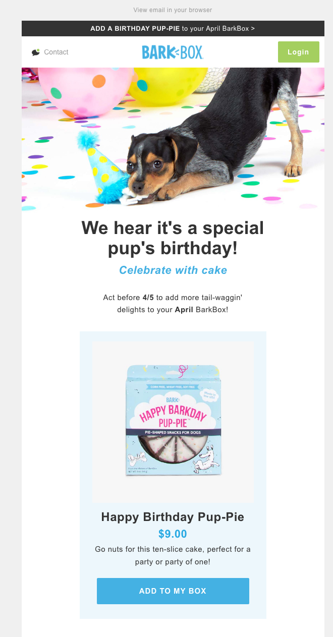 Barkbox celebrates your dog's birthday.