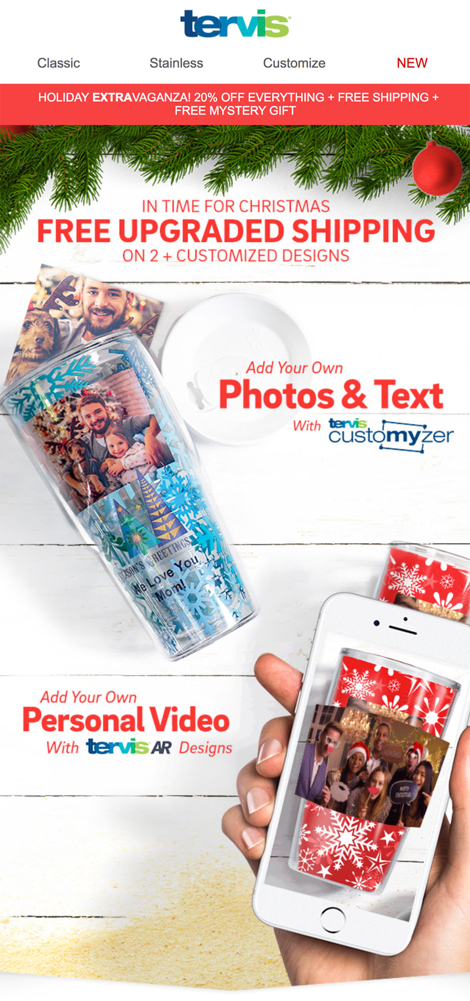 Tervis shows off its customization.