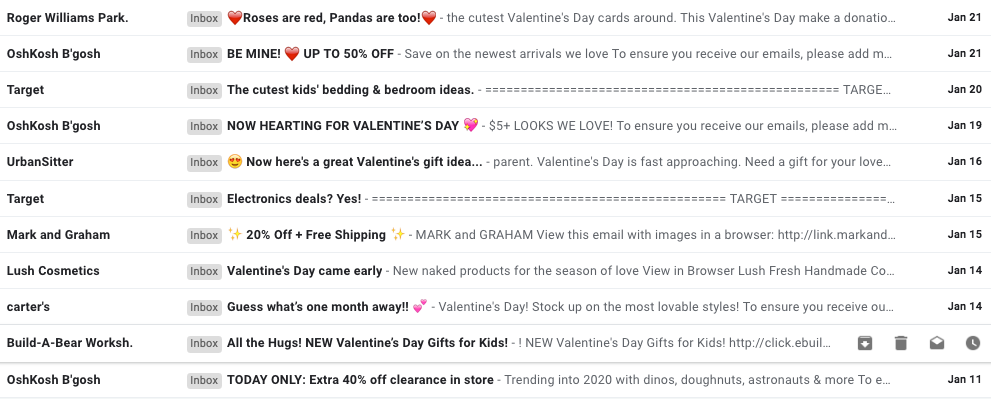 Early Valentine's Day emails.