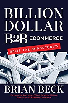 Cover of Billion Dollar B2B eCommerce